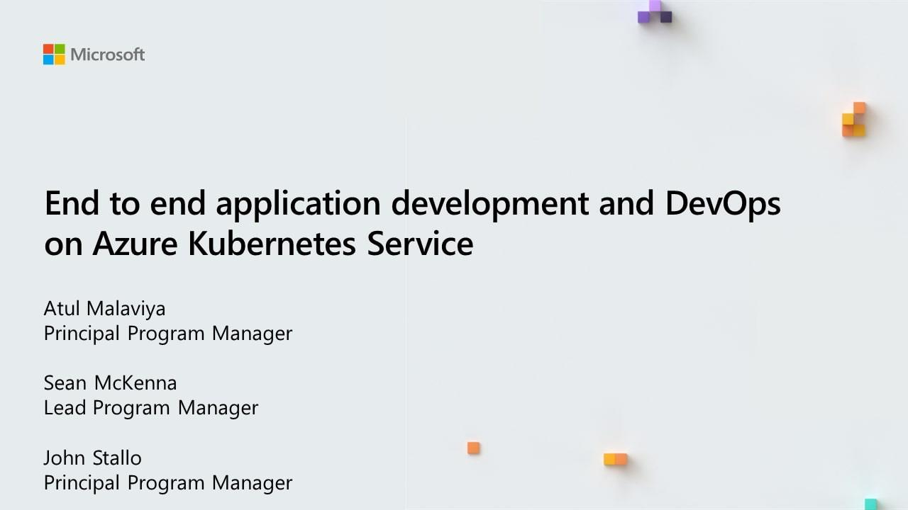 End to end application development and DevOps on Azure Kubernetes Service
