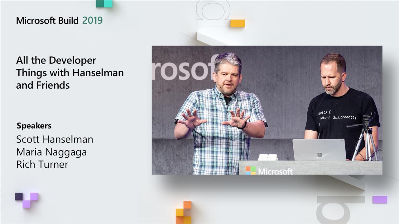 All the Developer Things with Hanselman and Friends