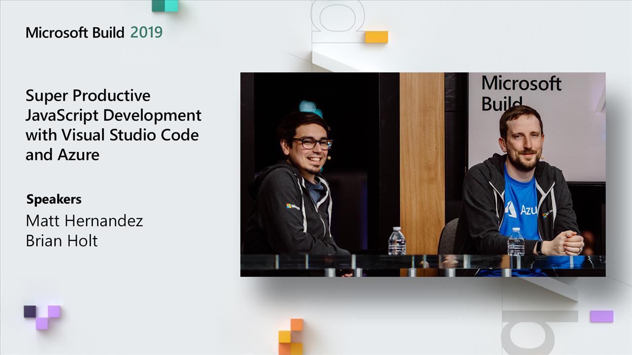 Super Productive JavaScript Development with Visual Studio Code and Azure